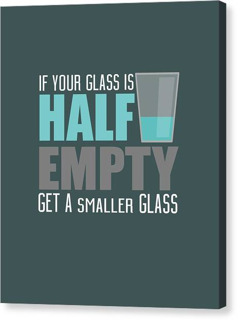 Half Empty Canvas Print