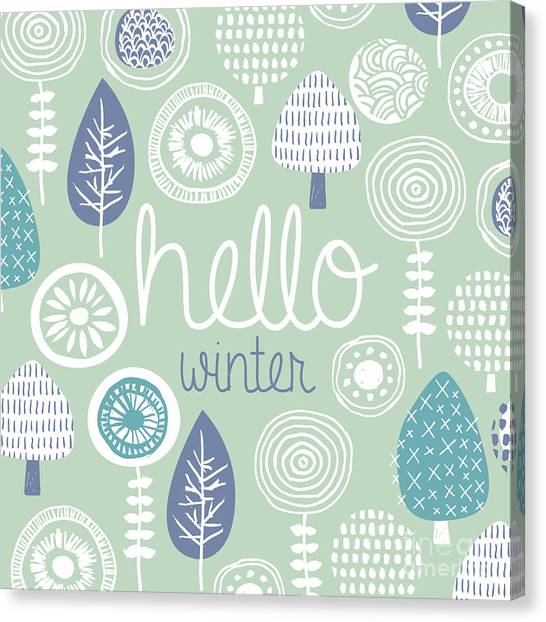Type Canvas Print - Hello Winter Leaves Flowers And Fall by Maaike Boot