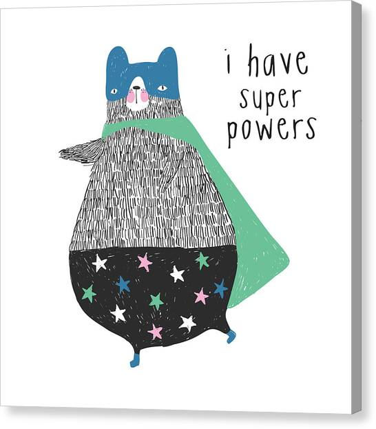 I Have Super Powers - Baby Room Nursery Art Poster Print Canvas Print