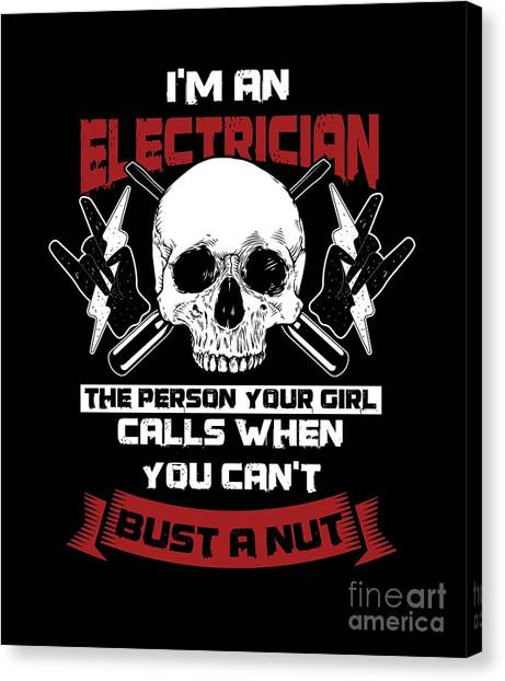 c1d5018f1 Birthday Gift Ideas Canvas Print - Im An Electrician Funny Sarcastic  Electrical Electronics Repairman Tradesman Gift