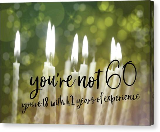 It's Only A Number 60 Quote Canvas Print by JAMART Photography
