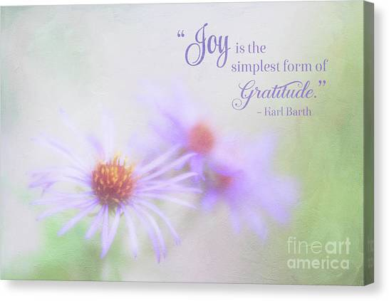 Joy And Gratitude For All Seasons Canvas Print