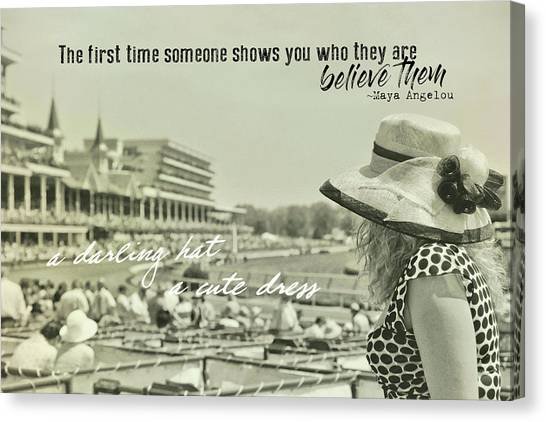 Lady Of The Derby Quote Canvas Print by JAMART Photography