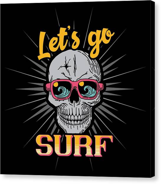 Surfboard Canvas Print - Lets Go Surf by Jk