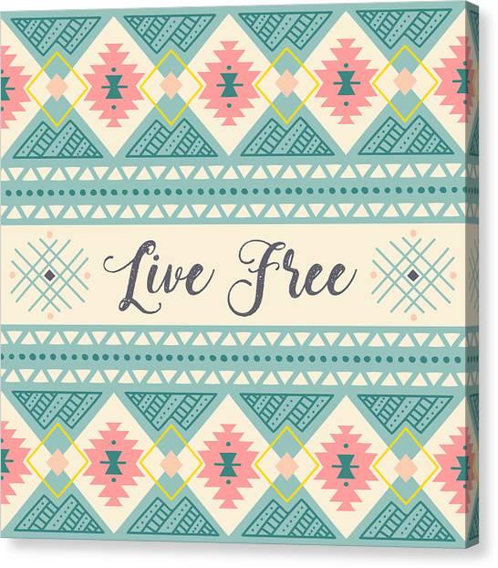 Live Free - Boho Chic Ethnic Nursery Art Poster Print Canvas Print