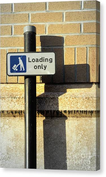 Canvas Print - Loading Only Sign by Tom Gowanlock