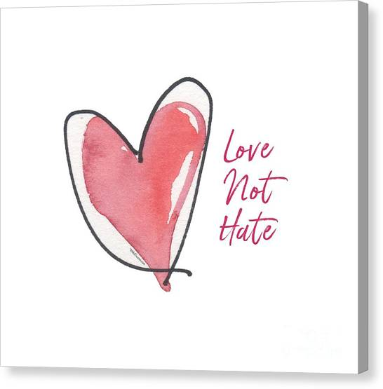 Love Not Hate Canvas Print