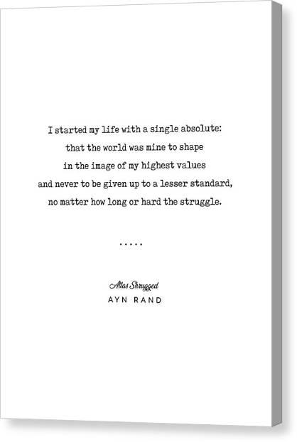 Simple Canvas Print - Minimal Ayn Rand Quote 01- Atlas Shrugged - Modern, Classy, Sophisticated Art Prints For Interiors by Studio Grafiikka