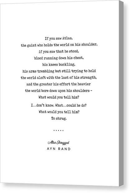 Simple Canvas Print - Minimal Ayn Rand Quote 02- Atlas Shrugged - Modern, Classy, Sophisticated Art Prints For Interiors by Studio Grafiikka