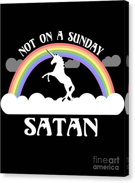 Not On A Sunday Satan Canvas Print