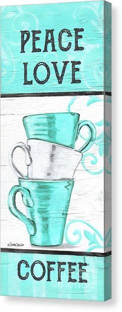 Canvas Print - Peace, Love Coffee by Debbie DeWitt