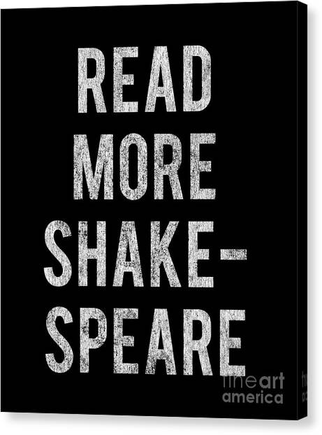 Canvas Print featuring the digital art Read More Shakespeare Vintage by Flippin Sweet Gear