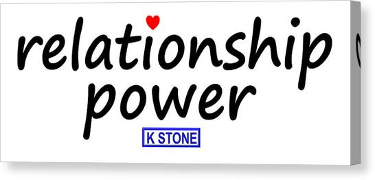 Canvas Print - Relationship Power by K STONE UK Music Producer