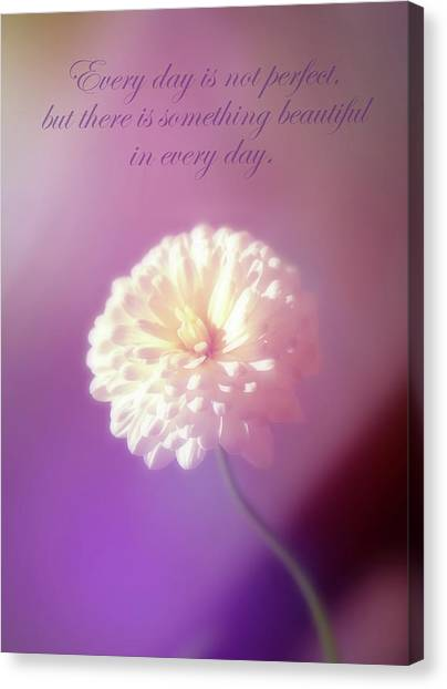 Something Beautiful In Every Day Canvas Print