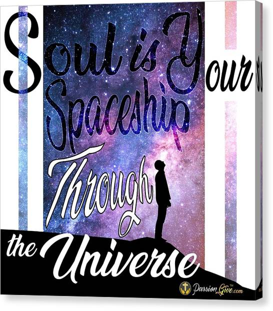 Soul Is Your Spaceship Canvas Print