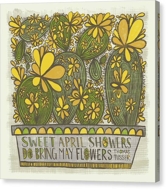 Sweet April Showers Do Bring May Flowers Thomas Tusser Quote Canvas Print