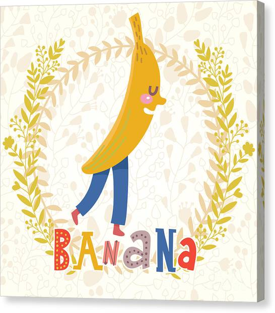 Fitness Canvas Print - Sweet Banana In Funny Cartoon Style by Smilewithjul
