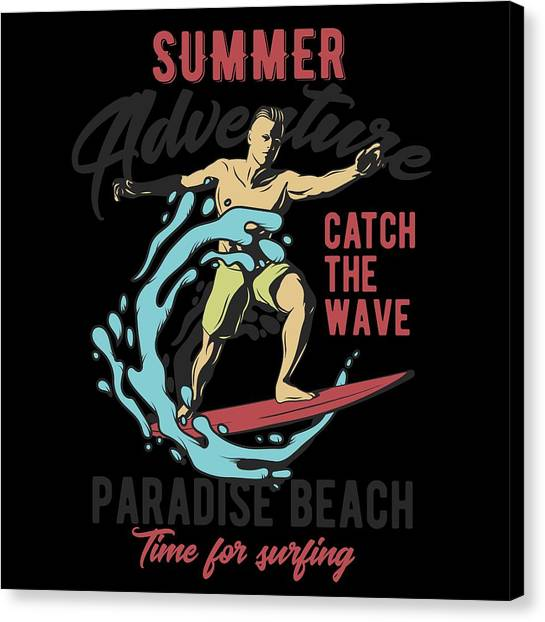 Surfboard Canvas Print - Time For Surfing Paradise Beach by Jk