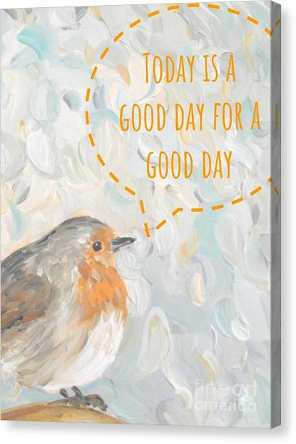Canvas Print featuring the painting Today Is A Good Day With Bird by Maria Langgle