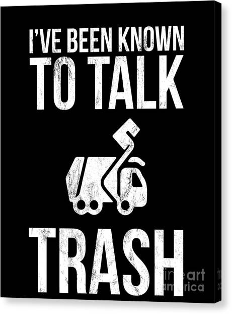 8e42f26c Awesome Quote Canvas Print - Trash Collector Sanitation Worker Garbage Man Funny  Tshirts by Noirty Designs