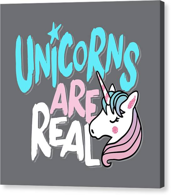 Unicorns Are Real - Baby Room Nursery Art Poster Print Canvas Print