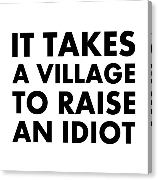 Village Idiot Bk Canvas Print