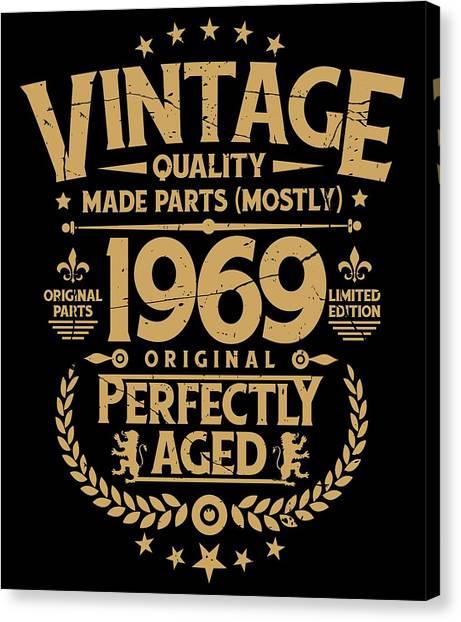 f0a5cef6 40 Birthday Canvas Print - Vintage 50th Birthday Funny Tshirt 1969  Perfectly Aged by Orange Pieces