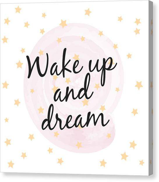 Wake Up And Dream - Baby Room Nursery Art Poster Print Canvas Print