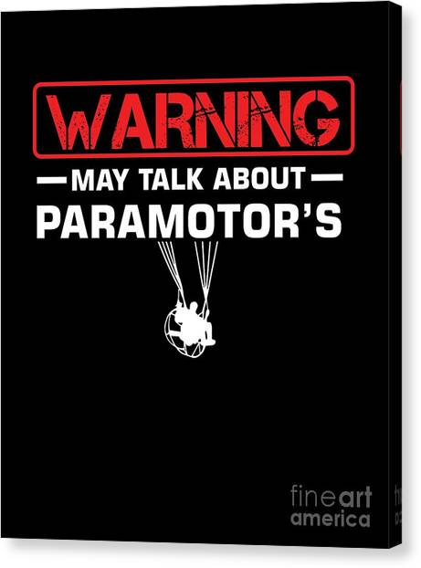 Canvas Print - Warning Paramotors Ppg Paragliders Propeller Paragliding Extreme Sports Gift by Thomas Larch