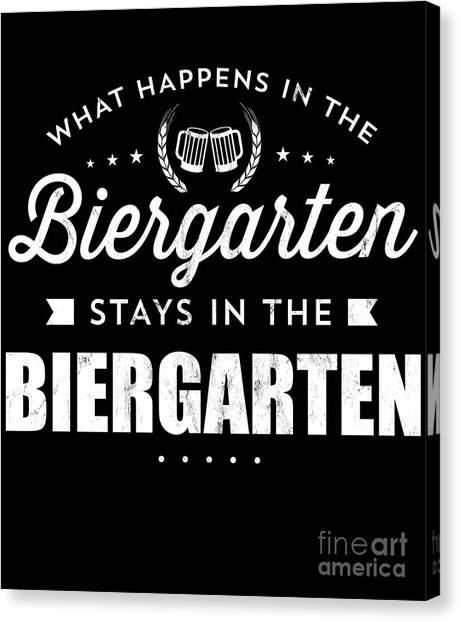 271300be Awesome Quote Canvas Print - What Happens In The Biergarten Tshirt Fun  Oktoberfest Tee by Noirty