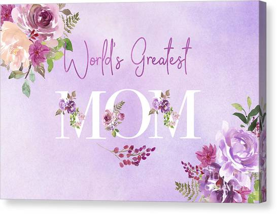 World's Greatest Mom 2 Canvas Print