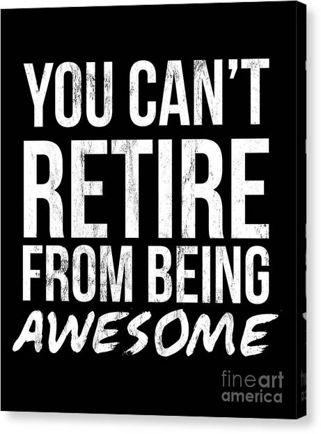a389bc33 Halloween Animals Canvas Print - You Cant Retire From Being Awesome  Retirement Tshirt by Noirty Designs