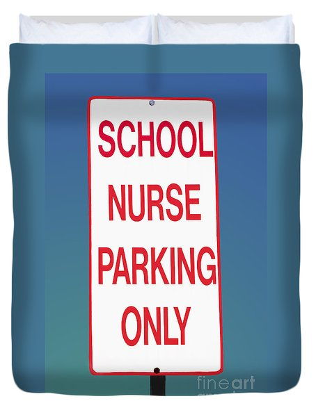 School Nurse Parking Sign  Duvet Cover