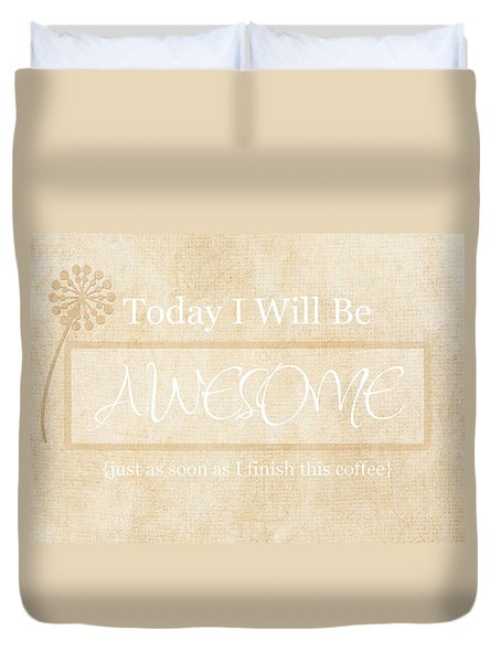 Awesome After Coffee Duvet Cover by Inspired Arts