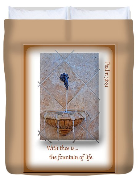Duvet Cover featuring the photograph Fountain Of Life by Larry Bishop
