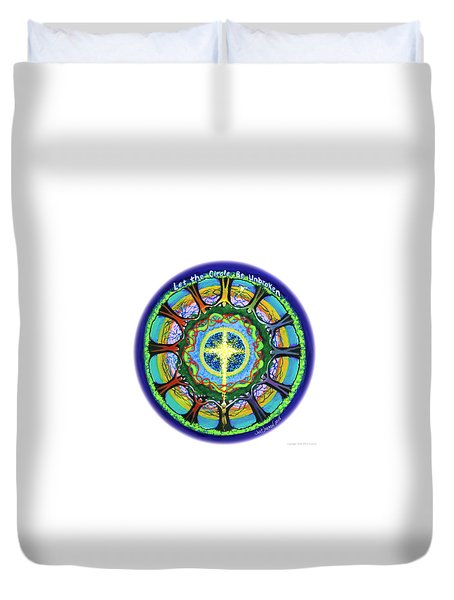 Let The Circle Be Unbroken Duvet Cover by Jeanette Jarmon