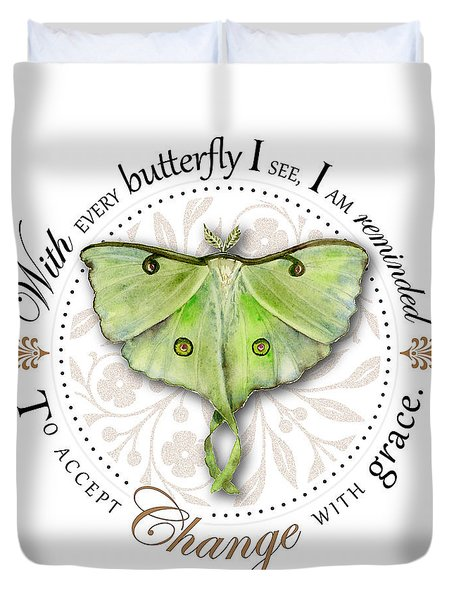 To Accept Change With Grace Duvet Cover