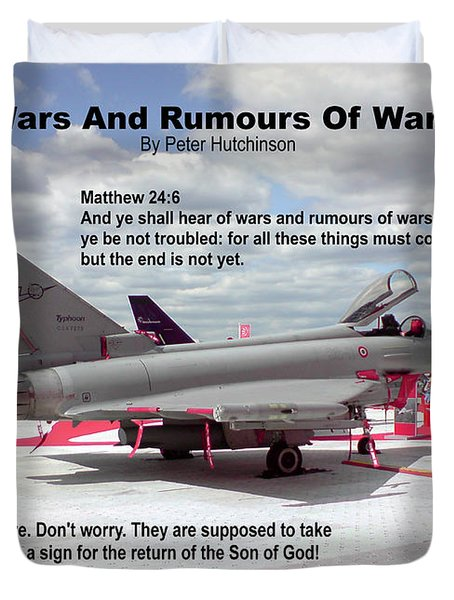 Wars And Rumours Of Wars Duvet Cover