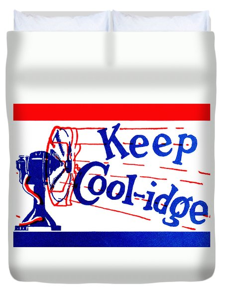 1924  Keep Coolidge Poster Duvet Cover