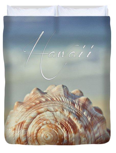 Kapukaulua Aia I Laila Ke Aloha Island Dreams Duvet Cover by Sharon Mau
