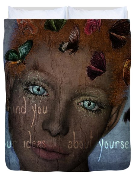 Duvet Cover featuring the digital art Leave Behind You All Of Your Ideas About Yourself by Barbara Orenya