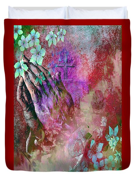 Praying Hands Flowers And Cross Duvet Cover by Annie Zeno