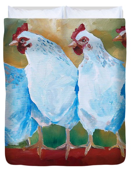 A Bunch Of Old Clucking Hens Duvet Cover