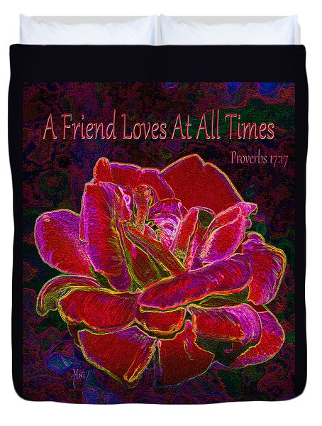 A Friend Loves At All Times Duvet Cover
