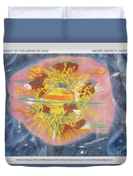 A Thought In The Mind Of God Duvet Cover by Kevin Montague