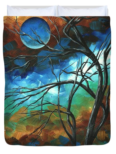 Abstract Art Original Colorful Painting Mystery Of The Moon By Madart Duvet Cover by Megan Duncanson