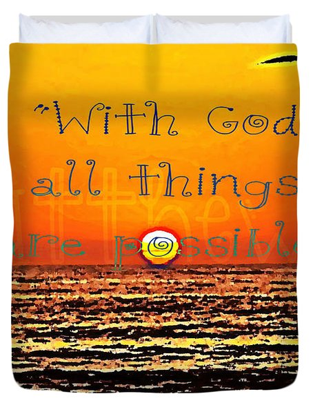 All Things Are Possible Duvet Cover by Sharon Soberon