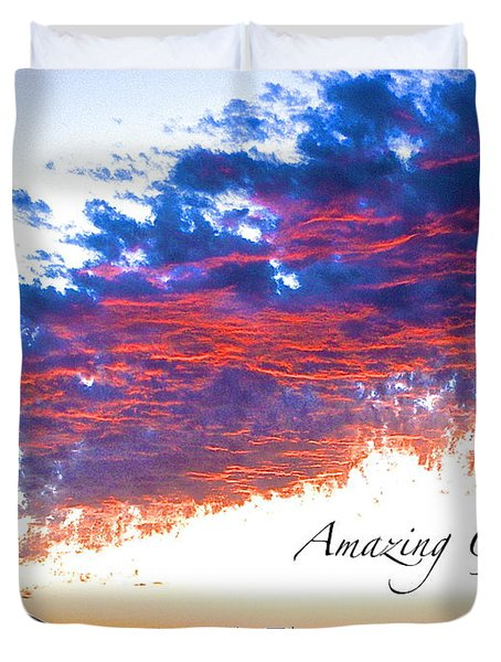 Amazing Grace Fire Sky Duvet Cover