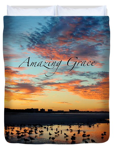 Amazing Grace On Siesta Key Duvet Cover