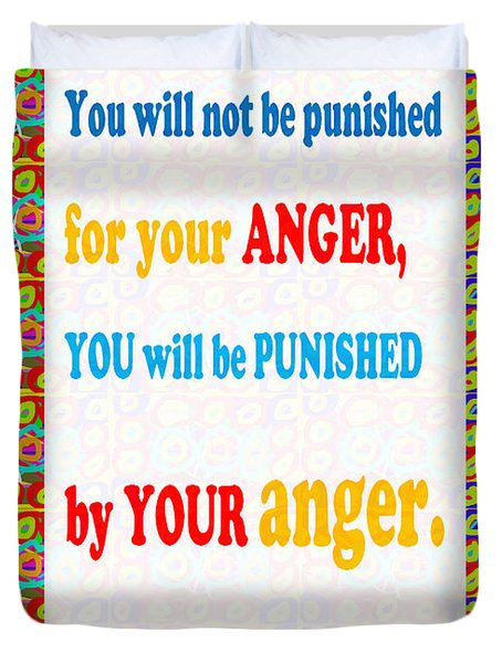 Anger Buddha Wisdom Quote Buddhism   Background Designs  And Color Tones N Color Shades Available Fo Duvet Cover